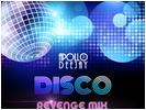 APOLLO DEEJAY - DISCO REVENGE MIX
