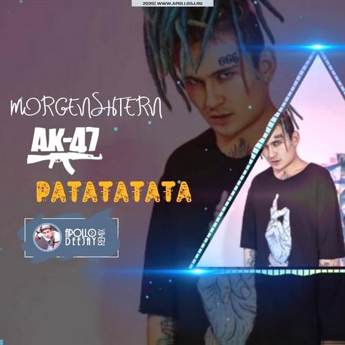 Morgenshtern & Витя Ак - Ратататата (Apollo Deejay Club Remix) [2020]