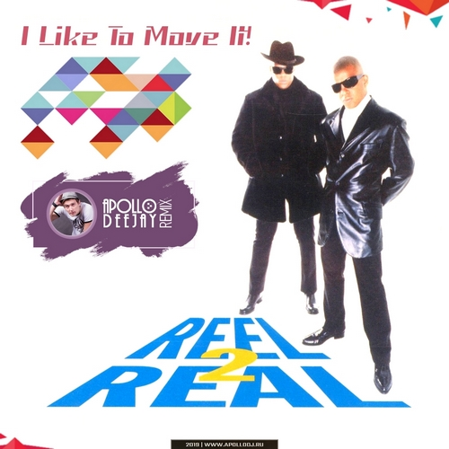 Reel 2 Real - I Like To Move It (Apollo Deejay Club Remix) [2019]